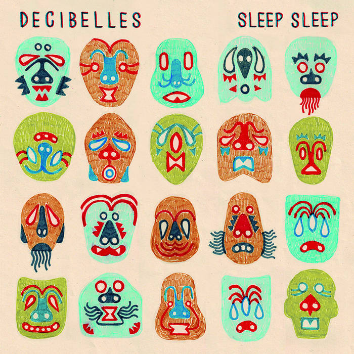 DECIBELLES - Sleep Sleep